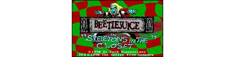 Beetlejuice - Skeletons in the Closet
